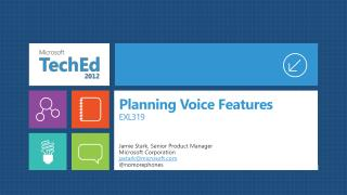 Planning Voice Features EXL319