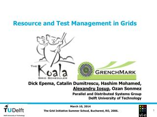 Resource and Test Management in Grids