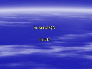 Essential QA  Part B