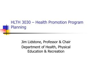 HLTH 3030 – Health Promotion Program Planning