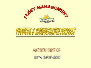 FLEET MANAGEMENT FINANCIAL  ADMINISTRATIVE SERVICES