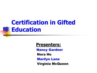 Certification in Gifted Education