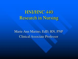 HNI/HNC 440 Research in Nursing