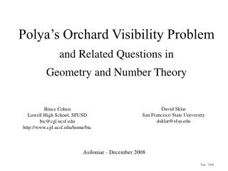 Polya's Orchard Visibility Problem and Related Questions in  Geometry and Number Theory