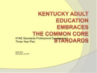 Kentucky Adult Education  Embraces the Common Core Standards