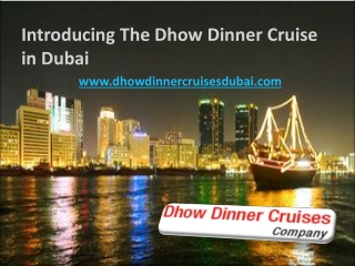 Best Dhow Cruise Dubai at very Affordable Rate