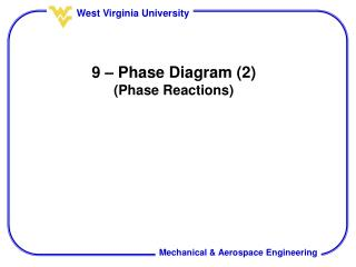 9 – Phase Diagram (2) (Phase Reactions)