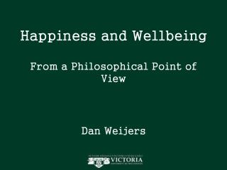 Happiness and Wellbeing From a Philosophical Point of View