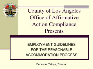 County of Los Angeles Office of Affirmative  Action Compliance Presents
