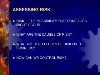 ASSESSING RISK
