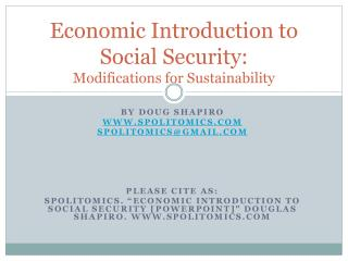 Economic Introduction to Social Security: Modifications for Sustainability