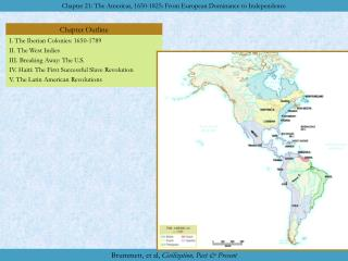 I. The Iberian Colonies: 1650-1789 II. The West Indies III. Breaking Away: The U.S. IV. Haiti: The First Successful Slav