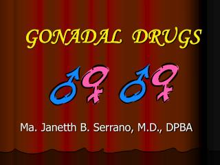 GONADAL  DRUGS