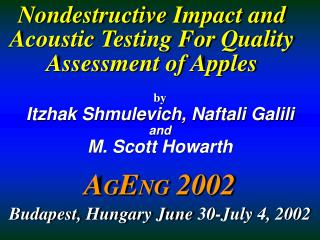 Nondestructive Impact and Acoustic Testing For Quality Assessment of Apples