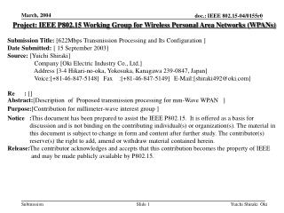 Project: IEEE P802.15 Working Group for Wireless Personal Area Networks (WPANs) Submission Title: [622Mbps Transmission