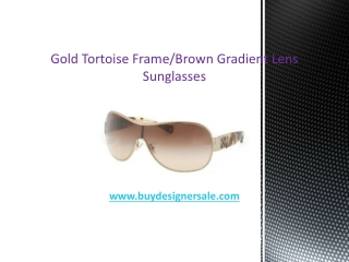 Gold Tortoise Frame/Brown Gradient Lens Sunglasses