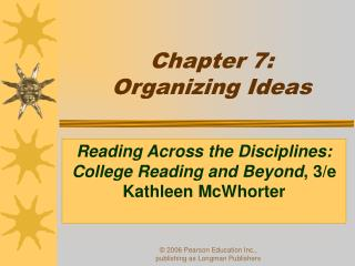 Chapter 7:  Organizing Ideas