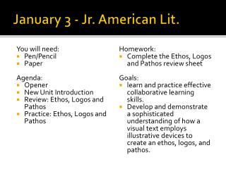 January 3 -  Jr. American Lit.