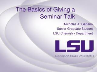 The Basics of Giving a Seminar Talk
