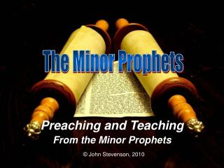 Preaching and Teaching From the Minor Prophets