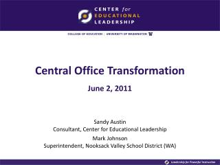 Central Office Transformation June 2, 2011