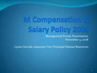M Compensation &  Salary Policy 2008
