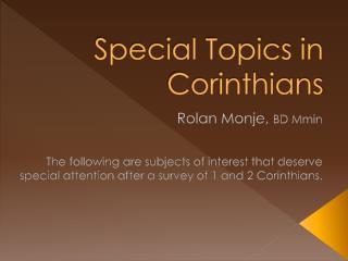 Special Topics in Corinthians