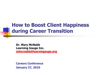 How to Boost Client Happiness during Career Transition