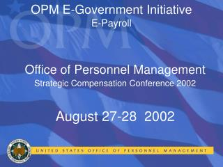 OPM E-Government Initiative E-Payroll