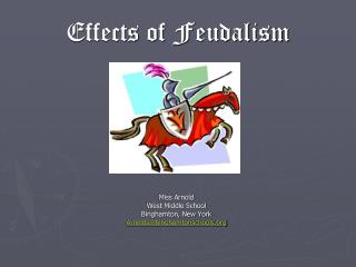 Effects of Feudalism