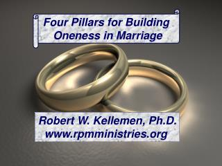Four Pillars for Building  Oneness in Marriage
