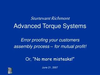 Sturtevant Richmont Advanced Torque Systems