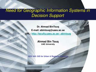 Need for Geographic Information Systems in Decision Support