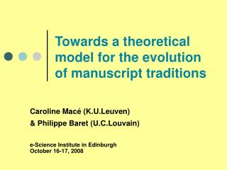 Towards a theoretical model for the evolution of manuscript traditions