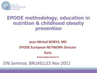 EPODE methodology, education in nutrition  childhood obesity prevention
