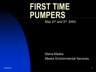FIRST TIME PUMPERS