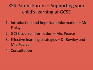 KS4 Parent Forum – Supporting your child's learning at GCSE