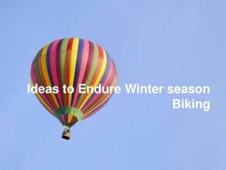 Ideas to Endure Winter Biking