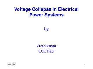 Voltage Collapse in Electrical Power Systems