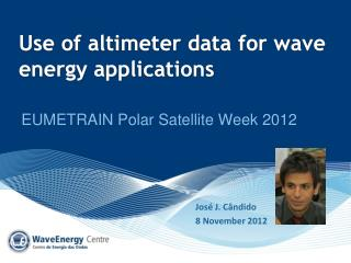 Use of altimeter data for wave energy applications