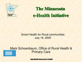 Mark Schoenbaum, Office of Rural Health  Primary Care