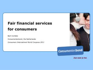 Fair financial services for consumers