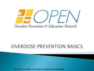 OVERDOSE PREVENTION BASICS