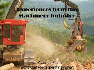 Experiences from the Machinery Industry
