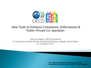 New Tools to Enhance Compliance, Enforcement  Public-Private Co-operation