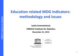 Education related MDG indicators: methodology and issues