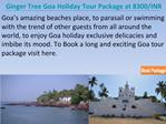 Goa Tour Package with Ginger Tree