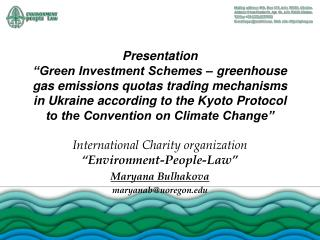 Presentation  Green Investment Schemes   greenhouse gas emissions quotas trading mechanisms in Ukraine according to the