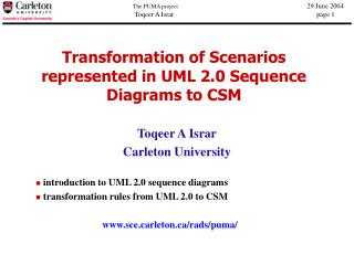 Transformation of Scenarios represented in UML 2.0 Sequence Diagrams to CSM
