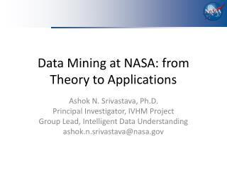 Data Mining at NASA: from Theory to Applications